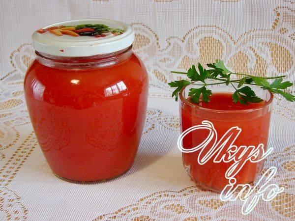Томатный сок на зиму в домашних условиях. рецепты очень вкусного сока